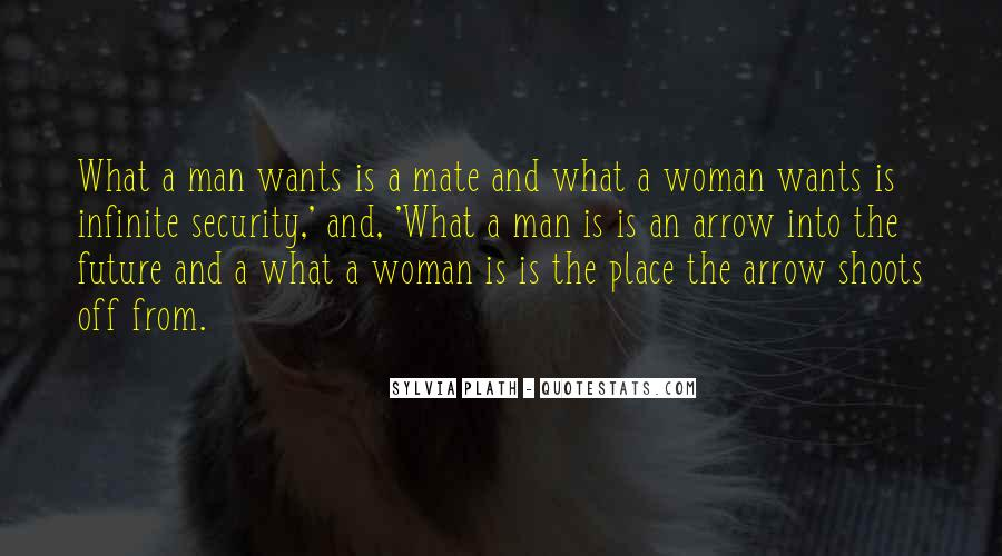 A Man Wants A Woman Quotes #76313