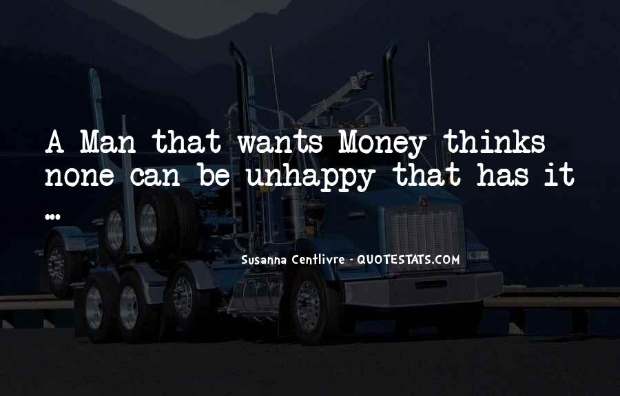 A Man Wants Quotes #105635
