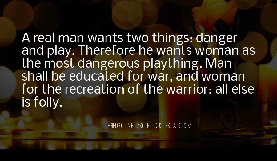 A Man Wants Quotes #110245