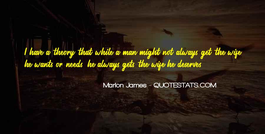 A Man Wants Quotes #111216