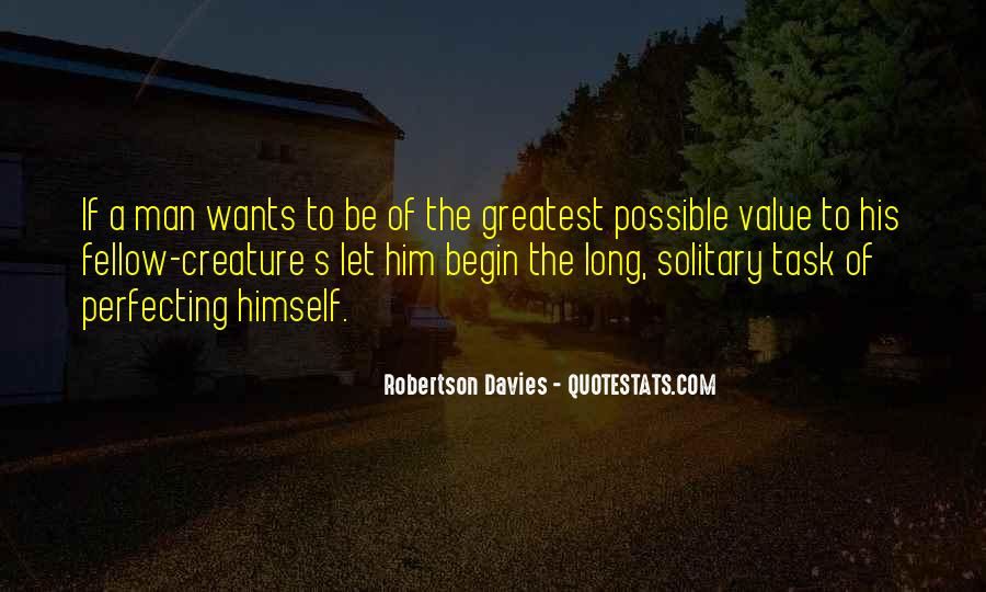 A Man Wants Quotes #123178
