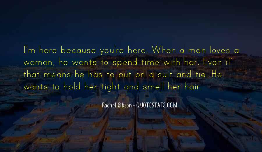 A Man Wants Quotes #134768
