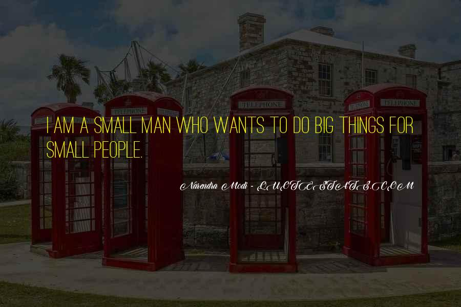 A Man Wants Quotes #144272