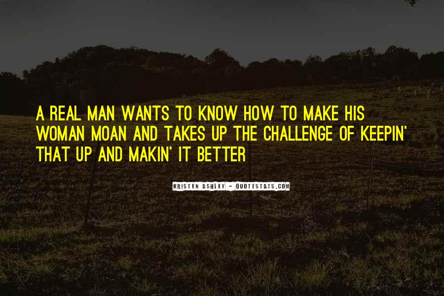 A Man Wants Quotes #174366