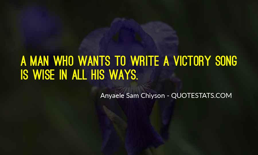 A Man Wants Quotes #177330