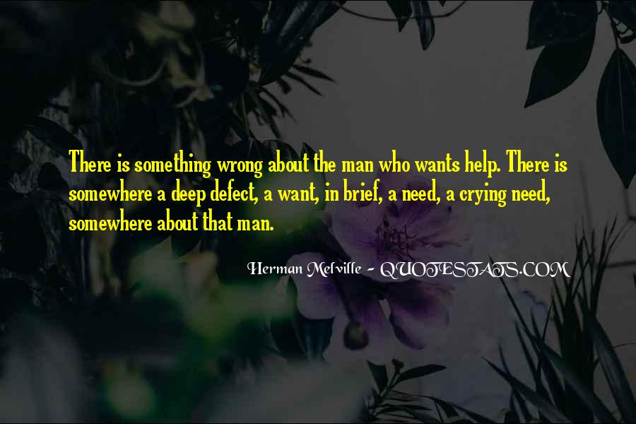 A Man Wants Quotes #203592