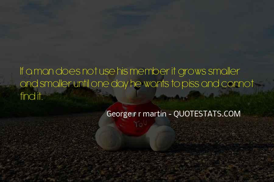 A Man Wants Quotes #204132