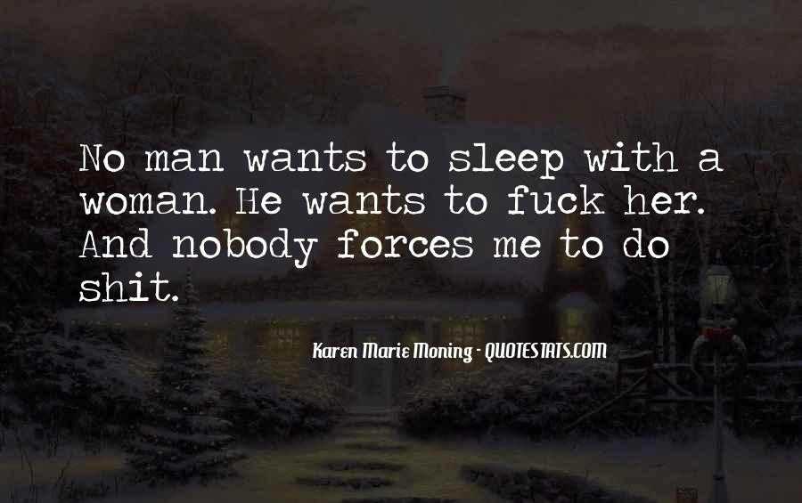 A Man Wants Quotes #205665