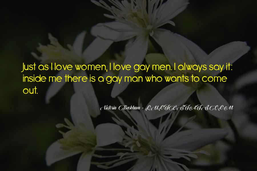 A Man Wants Quotes #237770