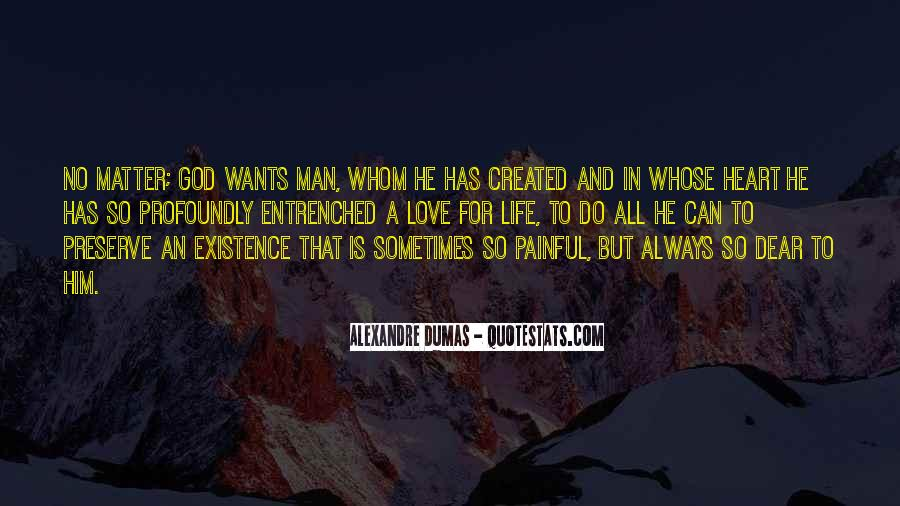 A Man Wants Quotes #259172
