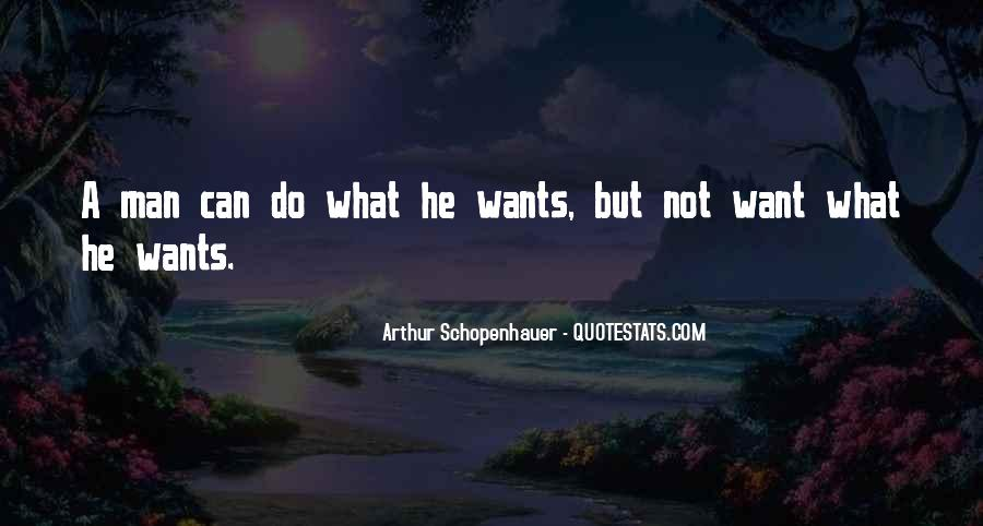 A Man Wants Quotes #26573