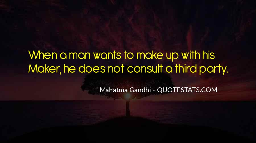 A Man Wants Quotes #284090