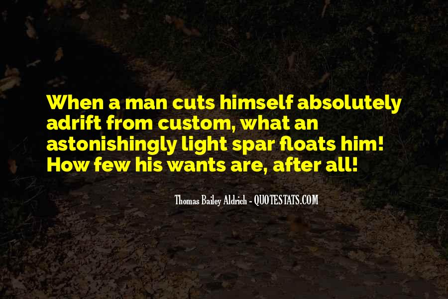 A Man Wants Quotes #300582