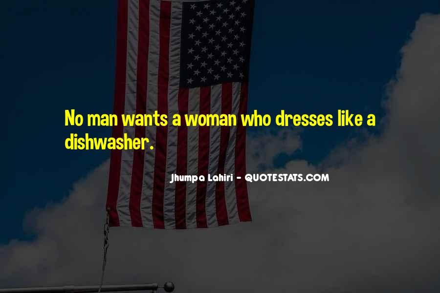 A Man Wants Quotes #300904