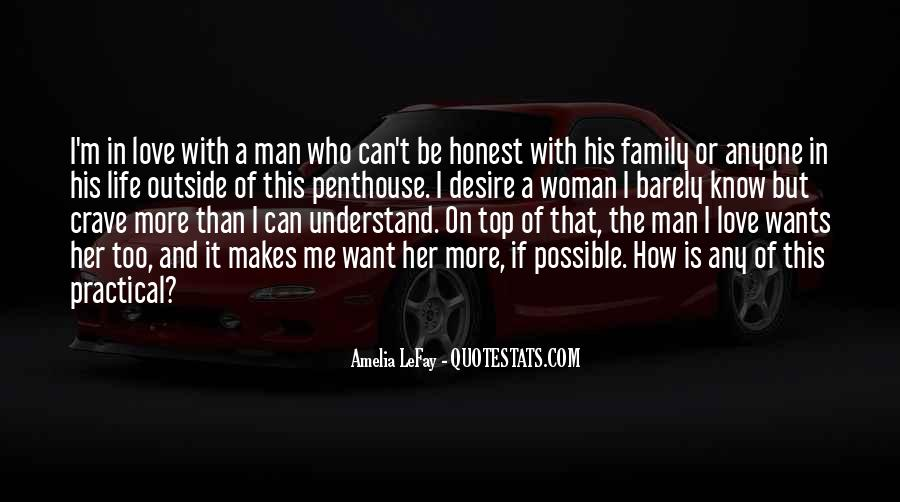 A Man Wants Quotes #316145