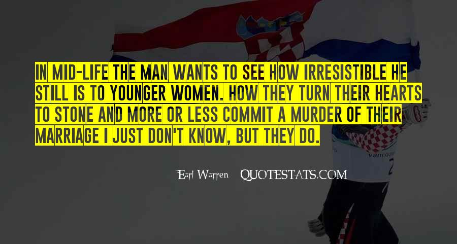 A Man Wants Quotes #84600