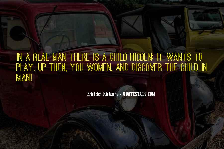 A Man Wants Quotes #91634