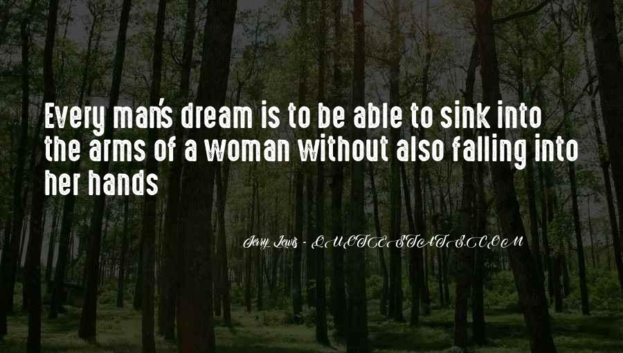 A Man Without A Dream Quotes #671832