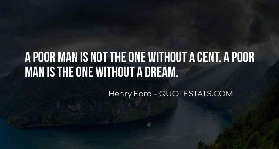 A Man Without A Dream Quotes #886136