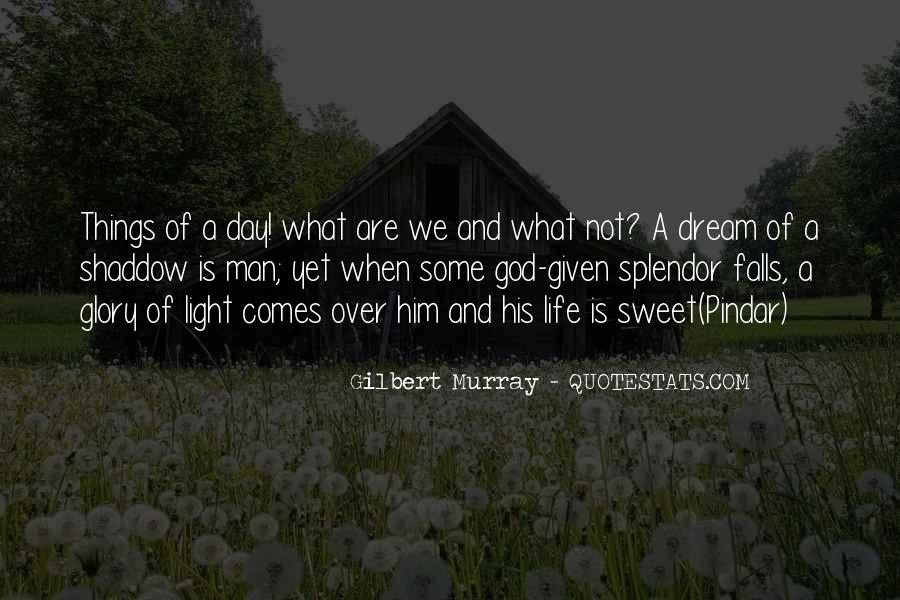 A Man Without A Dream Quotes #90886