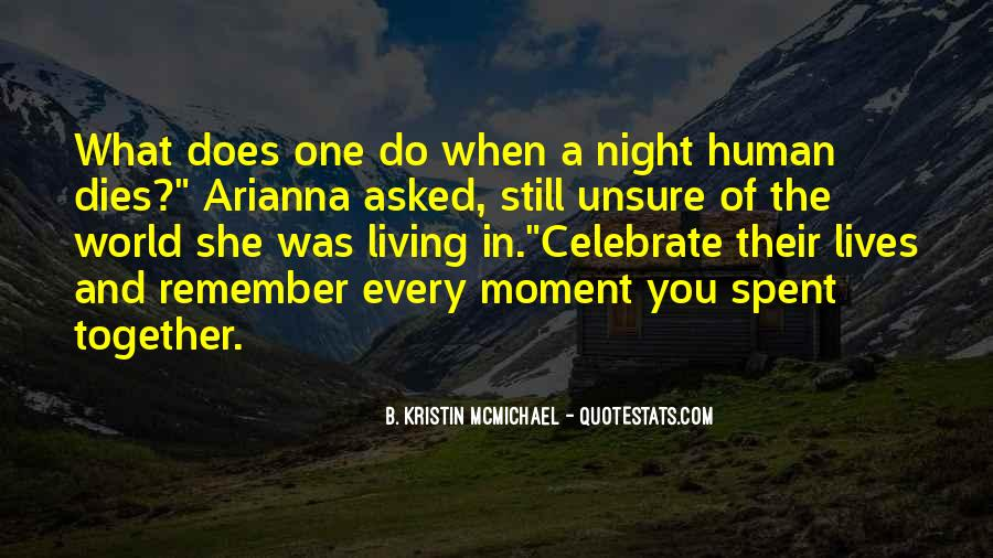 A Night Well Spent Quotes #342145