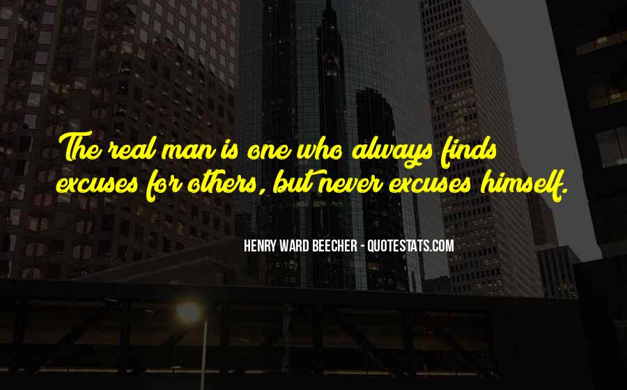 A Real Man Would Never Quotes #659831
