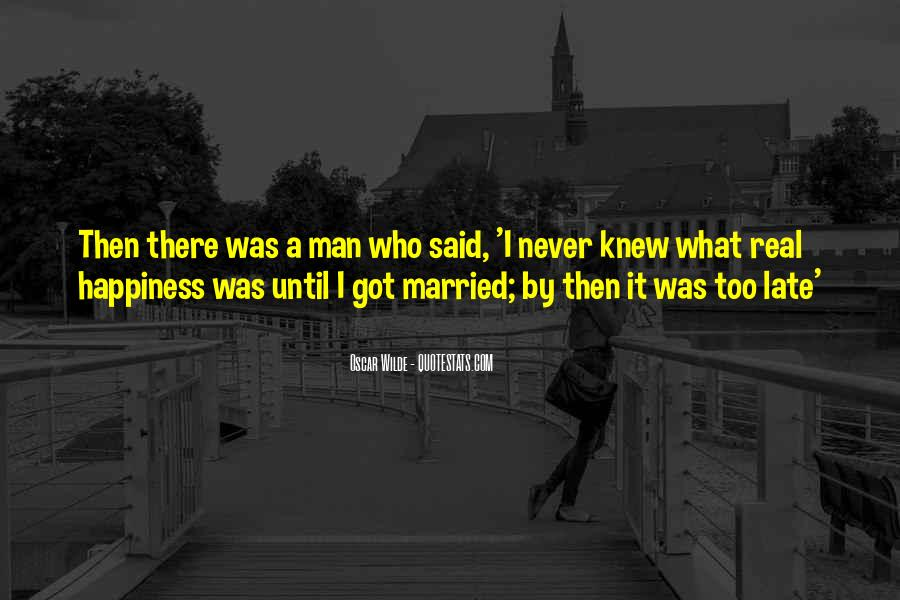 A Real Man Would Never Quotes #916681