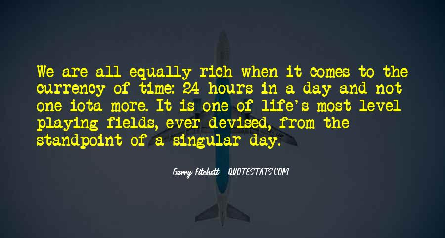 A Rich Life Quotes #127048