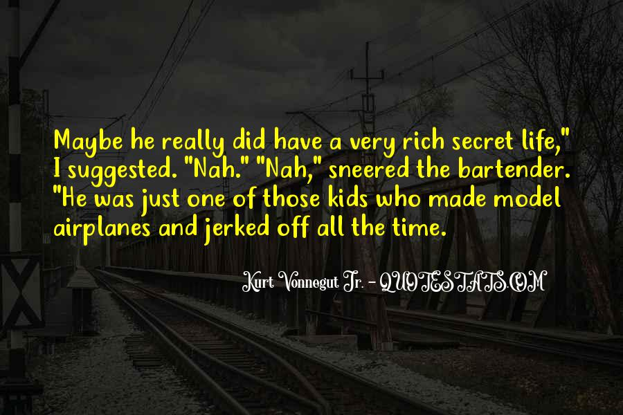 A Rich Life Quotes #233718