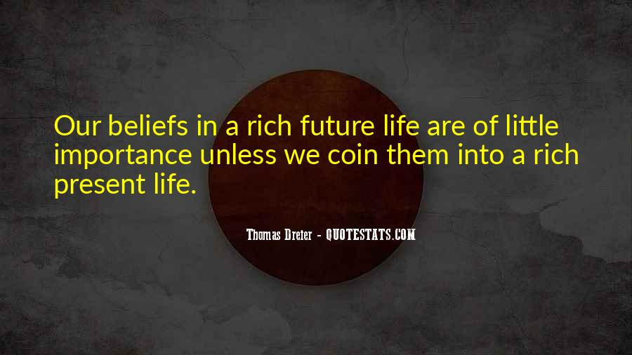 A Rich Life Quotes #272036