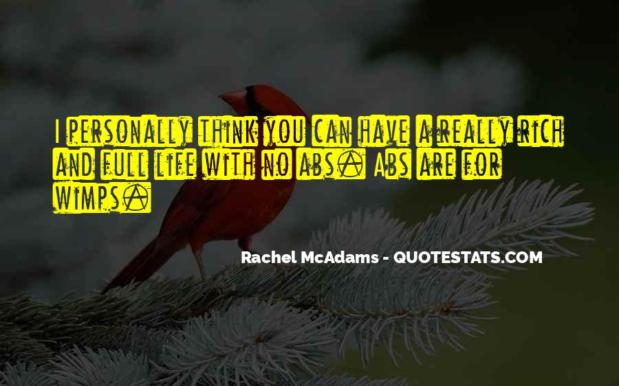 A Rich Life Quotes #345920