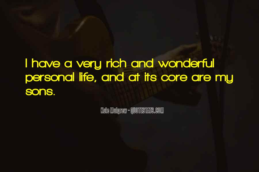 A Rich Life Quotes #411438