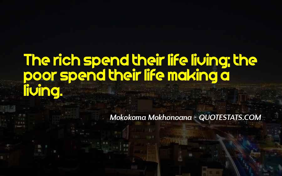 A Rich Life Quotes #456378
