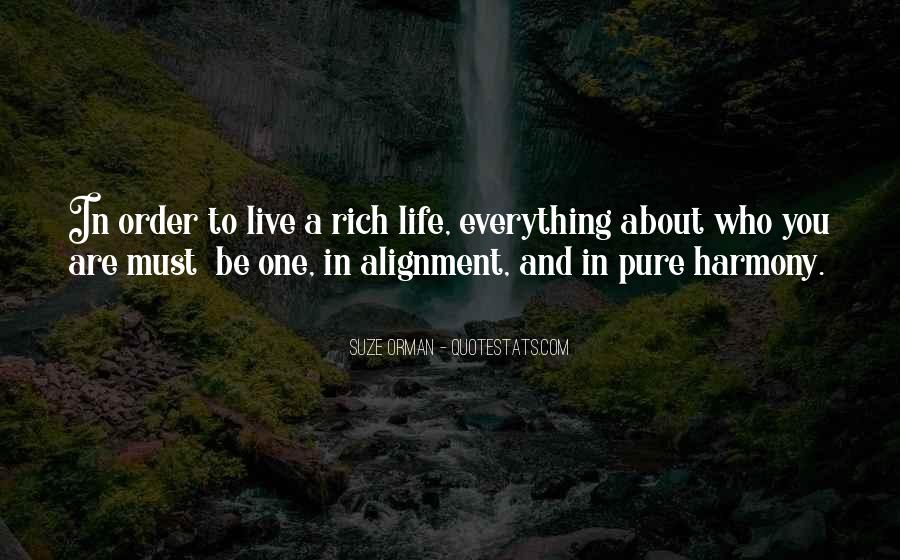 A Rich Life Quotes #466275