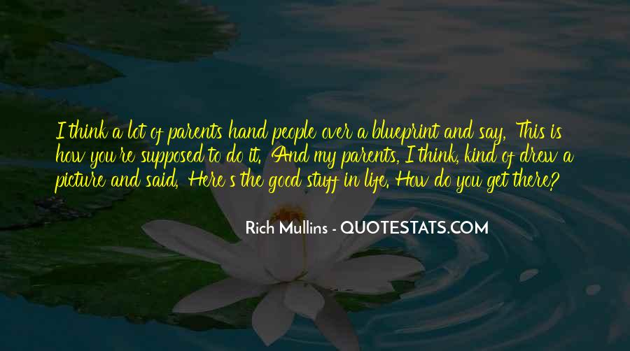 A Rich Life Quotes #86602
