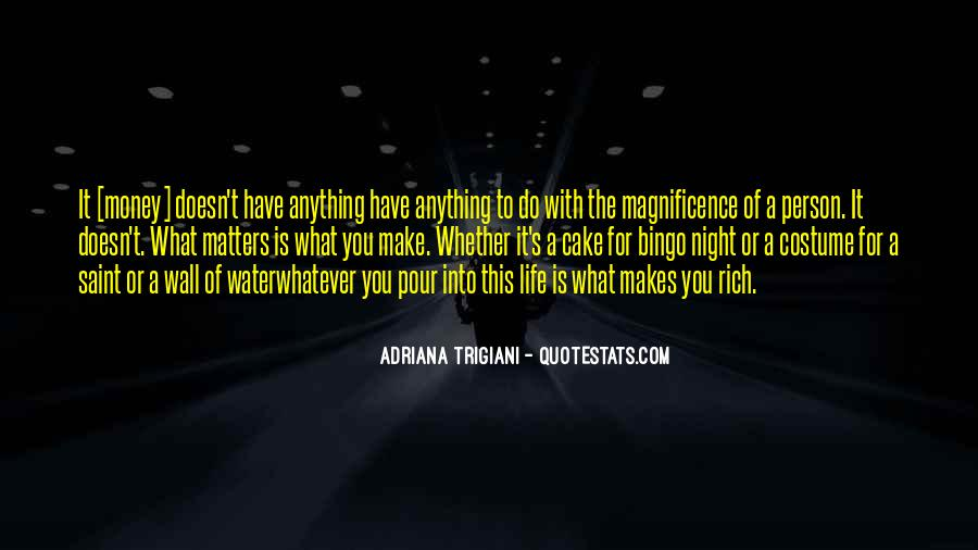 A Rich Life Quotes #93750