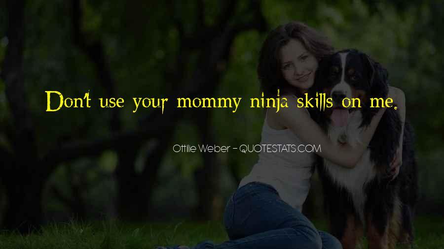 Quotes About Ninja Skills #1810093