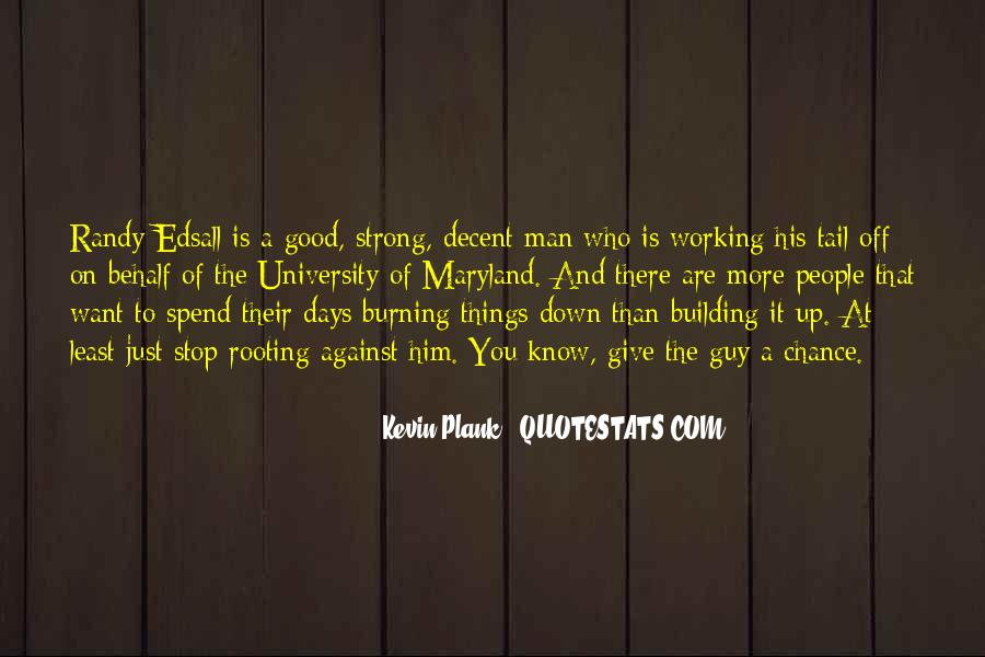 A Strong Man Is Quotes #110069