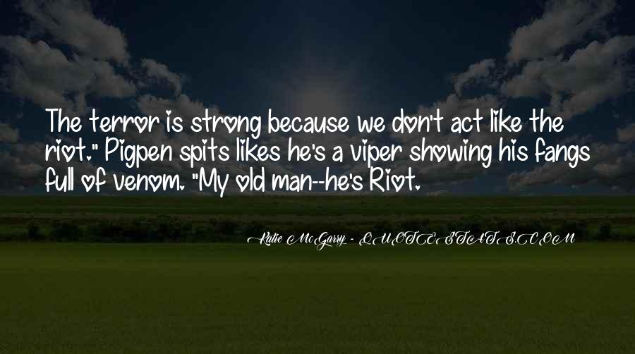 A Strong Man Is Quotes #198166