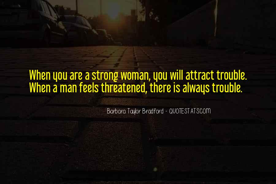 A Strong Man Is Quotes #243527