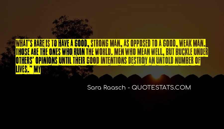 A Strong Man Is Quotes #281165