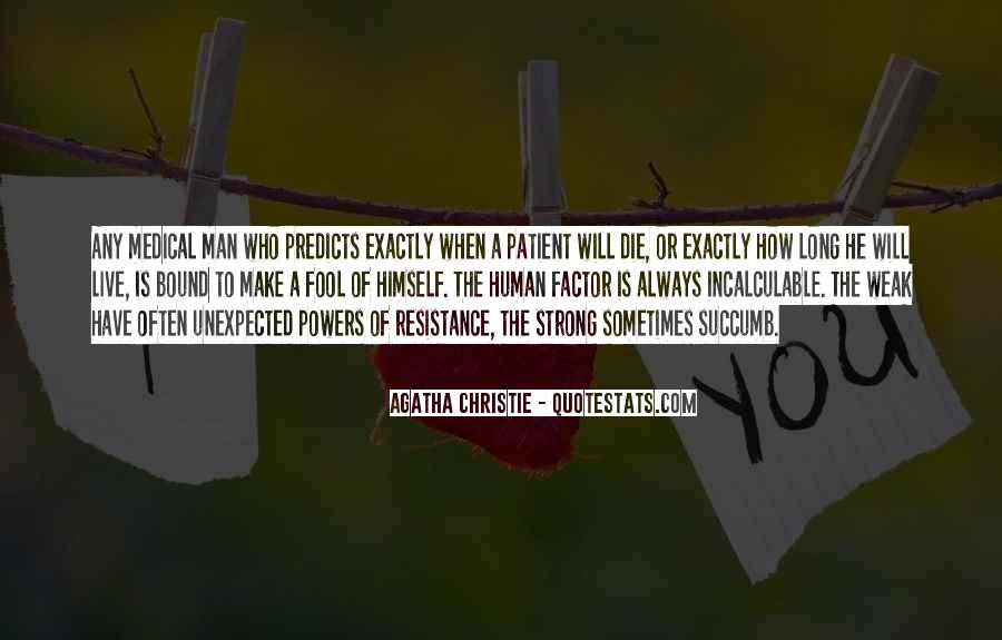 A Strong Man Is Quotes #366086