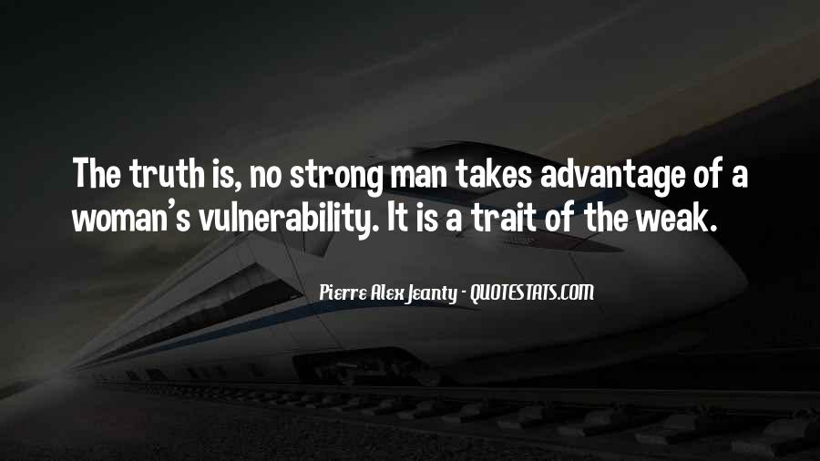 A Strong Man Is Quotes #421506