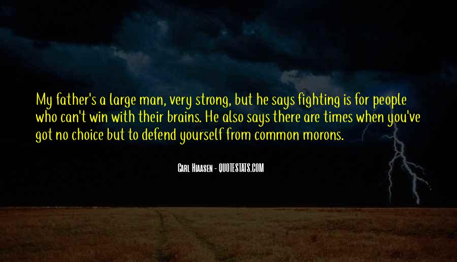 A Strong Man Is Quotes #434527