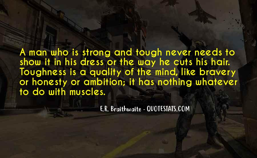 A Strong Man Is Quotes #607111