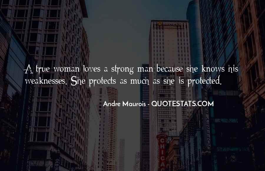 A Strong Man Is Quotes #657638