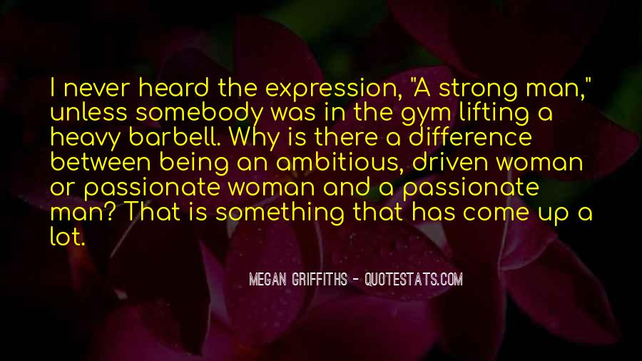 A Strong Man Is Quotes #803723