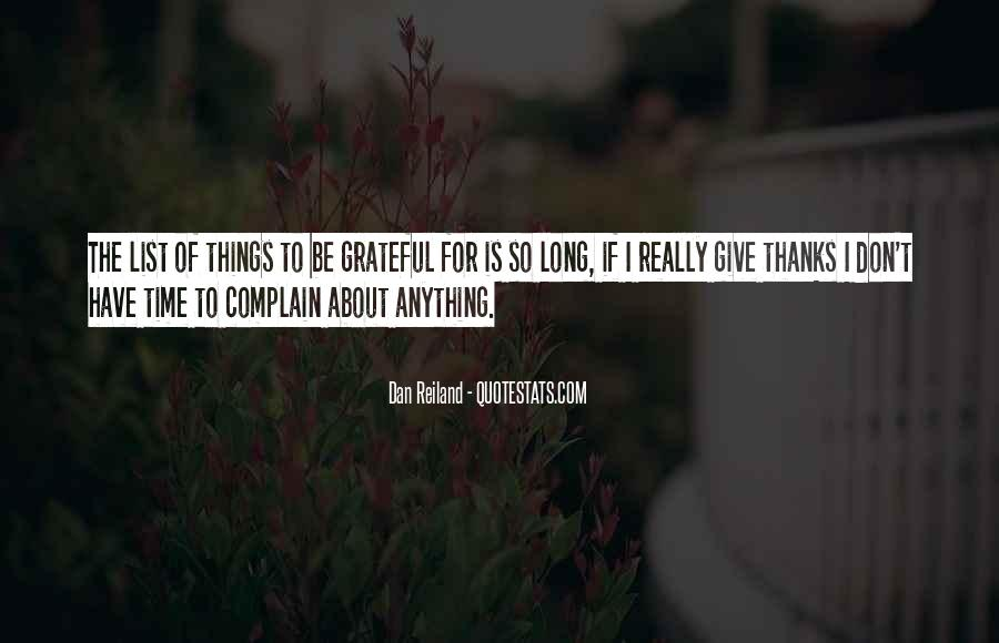 A Time To Give Thanks Quotes #1804595