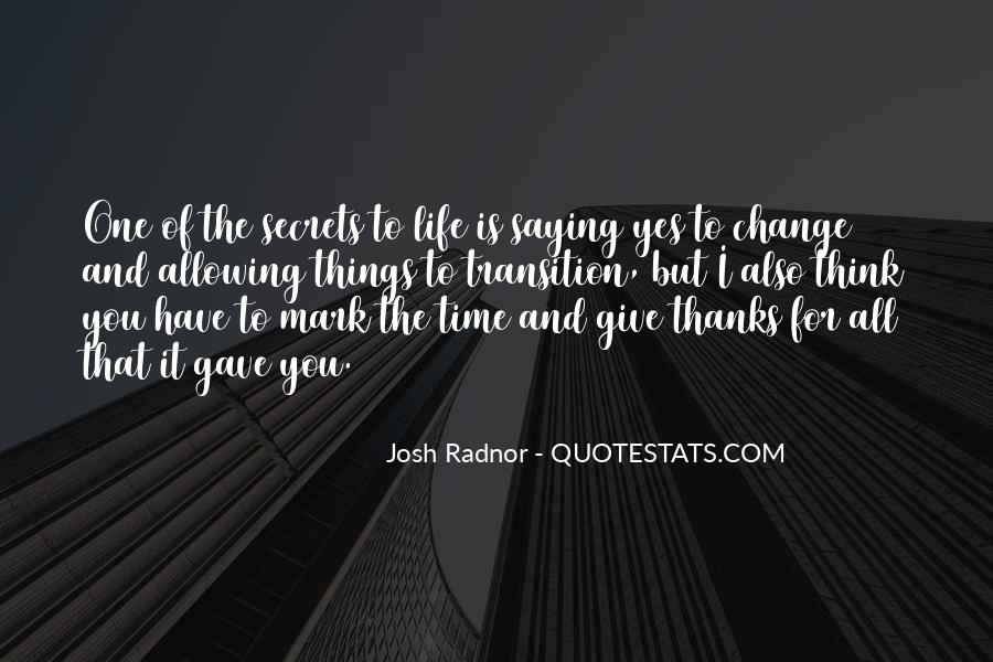 A Time To Give Thanks Quotes #725773