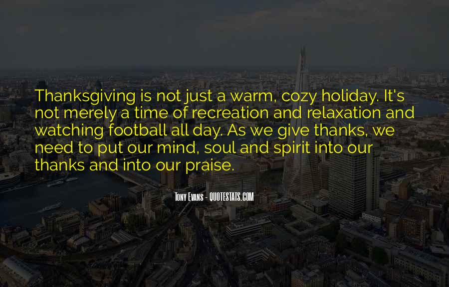 A Time To Give Thanks Quotes #910018
